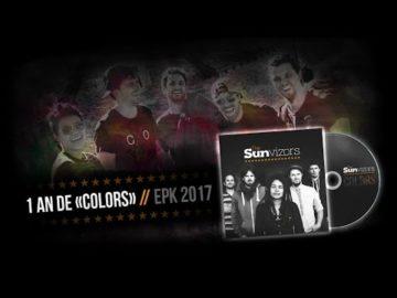 """★ 1 AN DE """"COLORS"""" // EPK 2017 ★"""